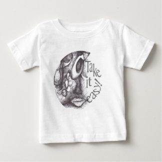 TAKE IT EASY BABY T-Shirt