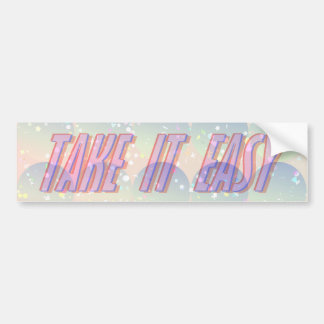 """Take it Easy"" Bumper Sticker"