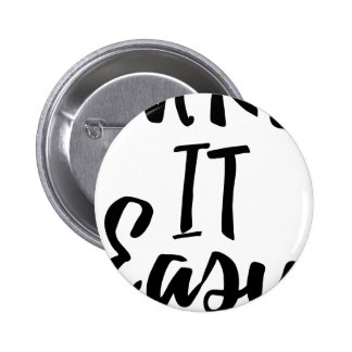 take-it-easy button