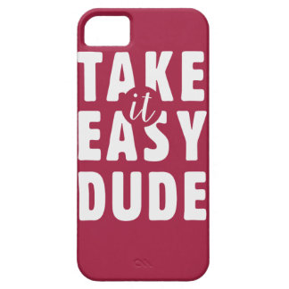 Take it easy, dude iPhone SE/5/5s case