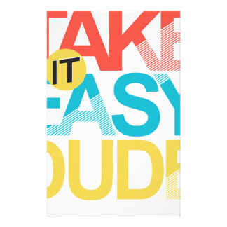 take it easy dude stationery