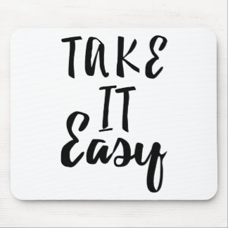 take-it-easy mouse pad