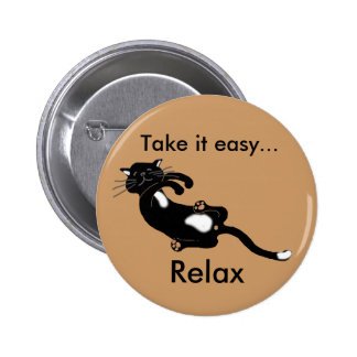 take it easy ... relax button