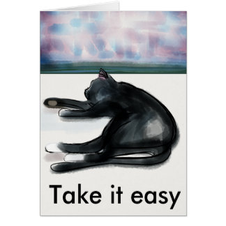Take it easy - rest and relaxation card