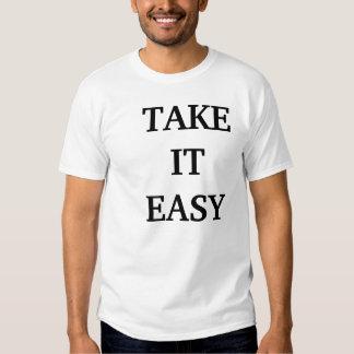 TAKE IT EASY T SHIRTS