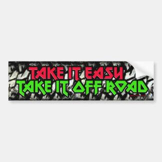 Take It Easy Take it Off Road Bumper Sticker