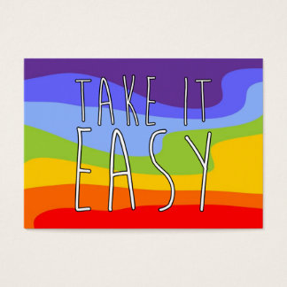 TAKE IT EASY + your background & text Business Card