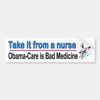 Take it from a nurse bumper stickers