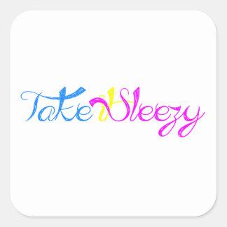 Take it Sleezy! Square Sticker