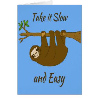Take It Slow Card