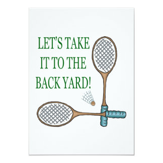Take It To The Back Yard Card