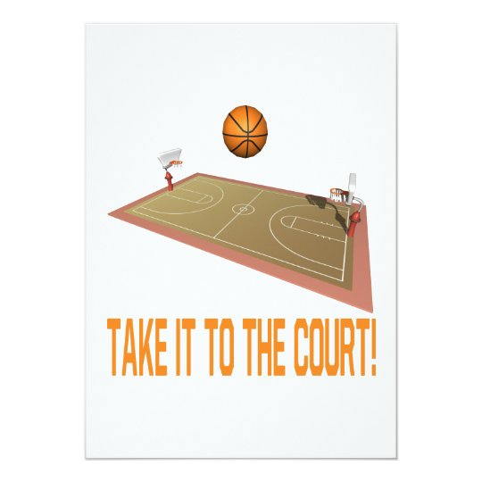 Take It To The Court Card