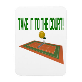 Take It To The Court Magnet
