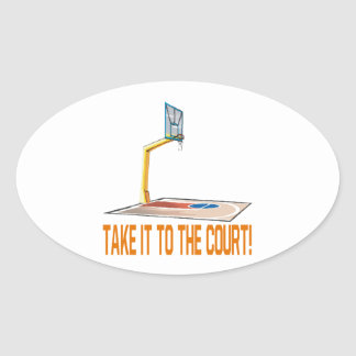 Take It To The Court Oval Sticker