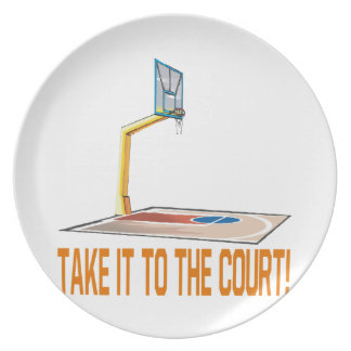 Take It To The Court Plate