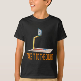 Take It To The Court T-Shirt