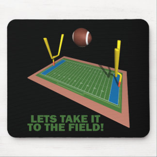 Take It To The Field Mouse Pad