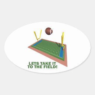Take It To The Field Oval Sticker