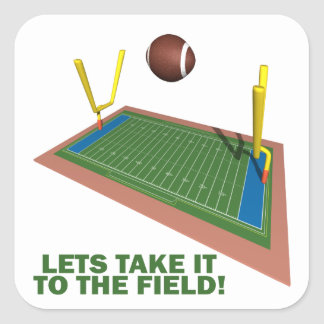Take It To The Field Square Sticker