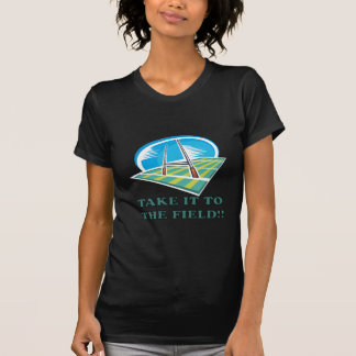 Take It To The Field T-Shirt