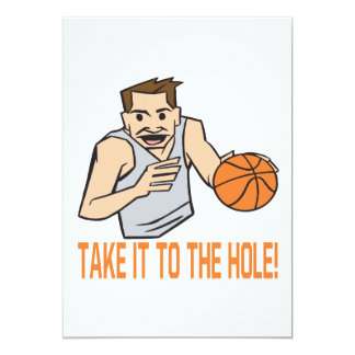 Take It To The Hole Card