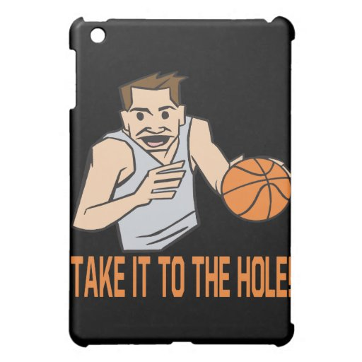 Take It To The Hole Cover For The iPad Mini