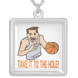 Take It To The Hole Pendants