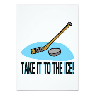 Take It To The Ice Custom Invitation