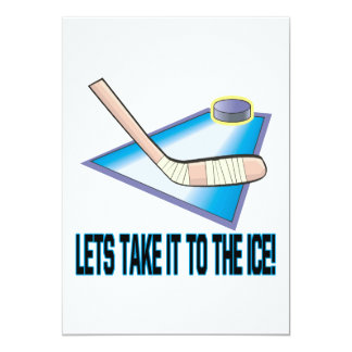 Take It To The Ice 5x7 Paper Invitation Card