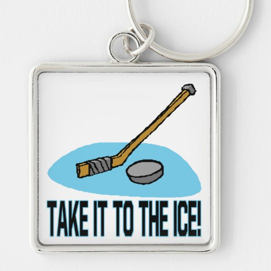 Take It To The Ice Keychain