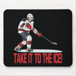 Take It To The Ice Mouse Pad