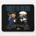 Take It To The Ice Mousepads