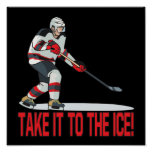 Take It To The Ice Poster