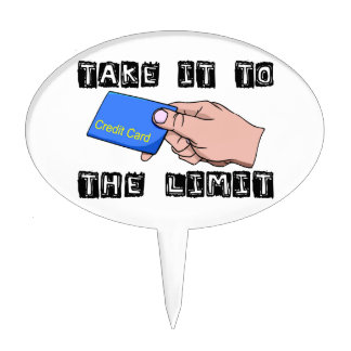 Take It To The Limit Credit Card Cake Topper