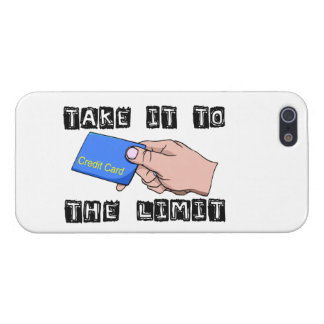 Take It To The Limit Credit Card Cover For iPhone 5
