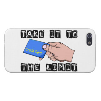 Take It To The Limit Credit Card iPhone 5 Cover