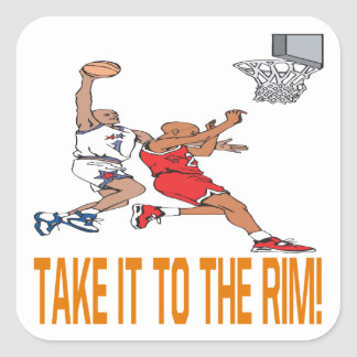 Take It To The Rim Square Sticker