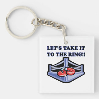 Take It To The Ring Keychain