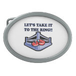Take It To The Ring Oval Belt Buckle