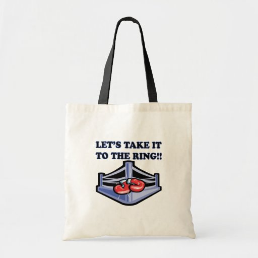 Take It To The Ring Tote Bag