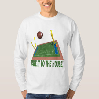 Take It ToThe House T-Shirt