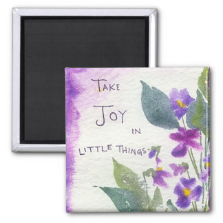 Take Joy In The Little Things Watercolor Painting Magnet