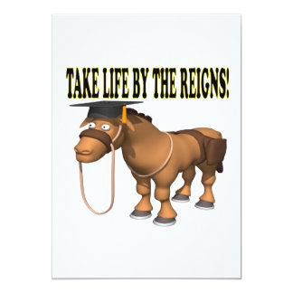 Take Life By The Reigns Card
