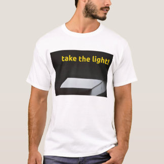 Take light the T-Shirt