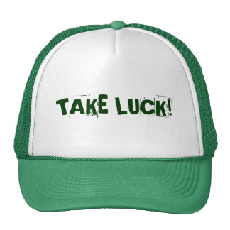 TAKE LUCK! TRUCKER HAT