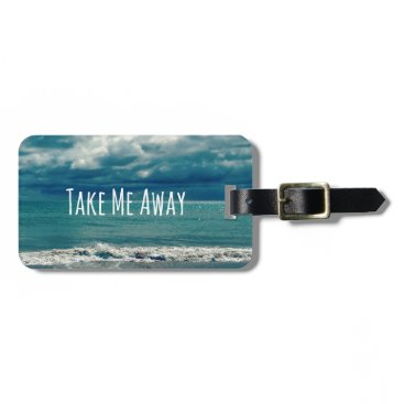 QuoteLife Take Me Away Beach Quote Bag Tag