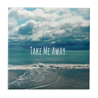 Take Me Away Beach Quote Tile