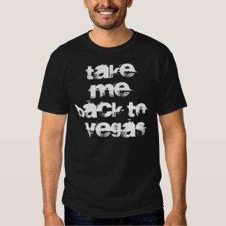Take me back to Vegas shirt