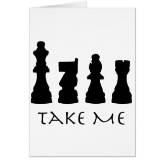 Take me Chess Pieces Card