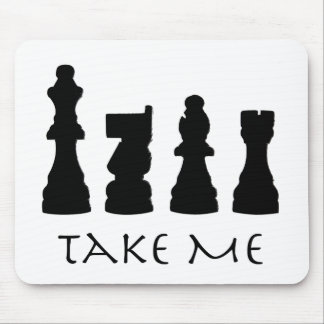 Take me Chess Pieces Mouse Pad